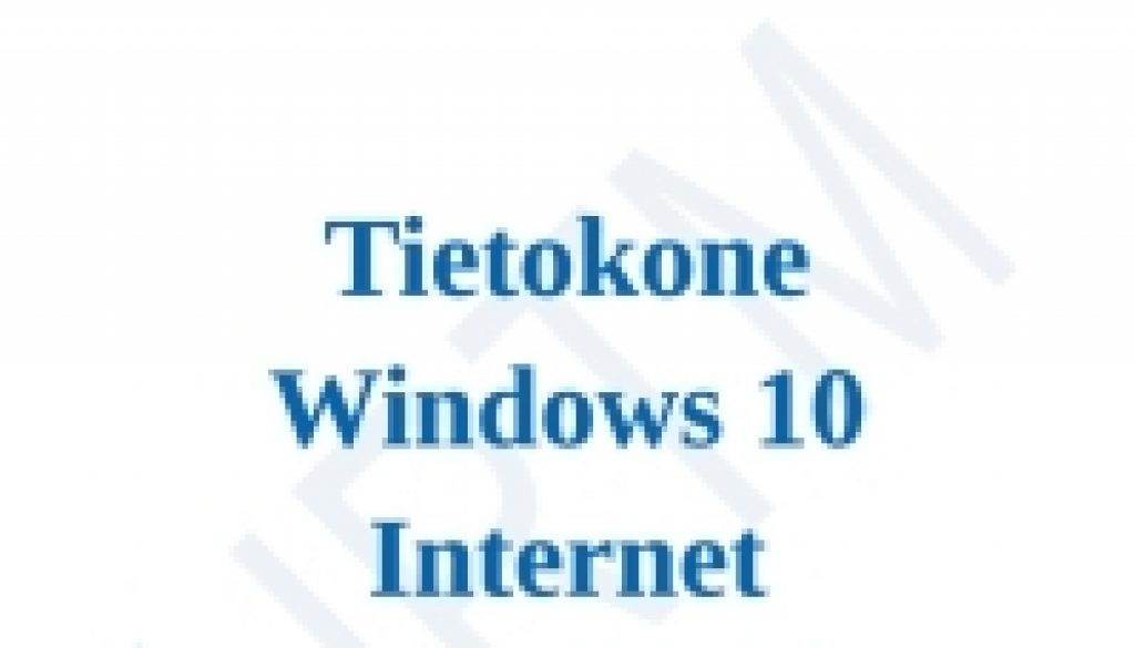 Windows 10 ja Internet